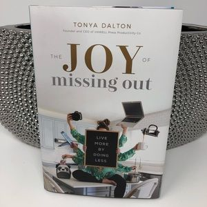 🆕THE JOY OF MISSING OUT Hardcover Book
